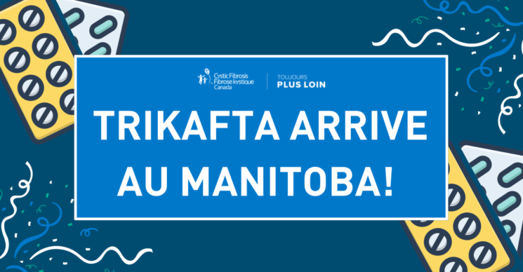 Trikafta arrive au Manitoba
